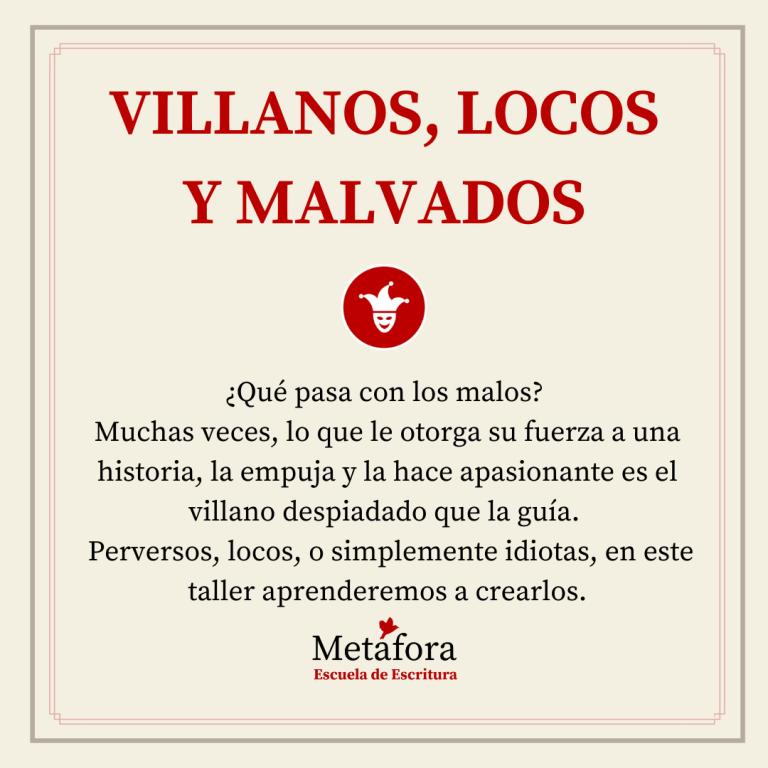 TALLER DE VILLANOS, LOCOS, MALVADOS